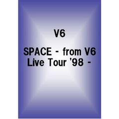 V6/SPACE - from V6 Live Tour '98 -(DVD)