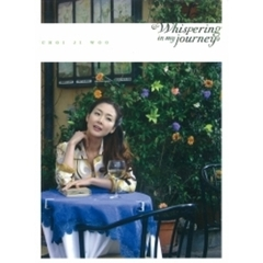 チェ・ジウ/Whispering in my journey(DVD)