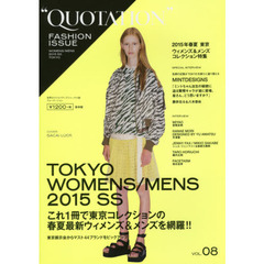 QUOTATION FASHION ISSUE VOL.08 2015 SPRING & SUMMER TOKYO WOMENS & MENS COLLECTION