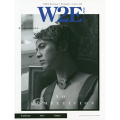 W2E MAGAZINE 2020 Spring / Summer Issue (L)  NO COMPETITION