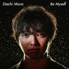 Be Myself(MUSIC VIDEO盤)
