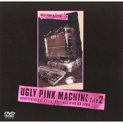 hide/UGLY PINK MACHINE file.2 unofficial data file <PSYENCE A GO GO 1996>