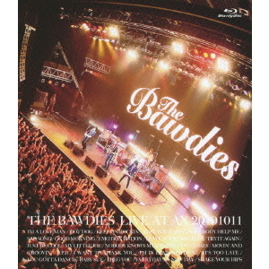 THE BAWDIES/LIVE AT AX 20101011(Blu-ray Disc)