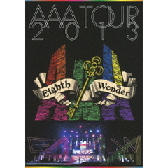 AAA/AAA TOUR 2013 Eighth Wonder