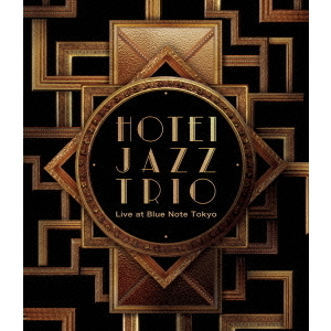 布袋寅泰/HOTEI JAZZ TRIO Live at Blue Note Tokyo(Blu-ray Disc)