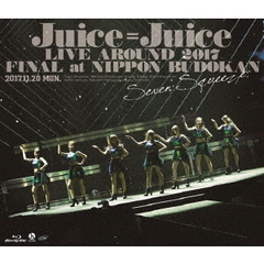 Juice=Juice/Juice=Juice LIVE AROUND 2017 FINAL at 日本武道館 ~Seven Squeeze ! ~(Blu-ray Disc)