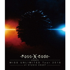 PassCode/PassCode MISS UNLIMITED Tour 2016 at STUDIO COAST (仮)(Blu-ray Disc)