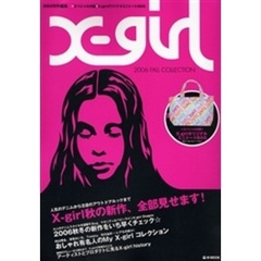 X‐girl 2006FALL COLLECTION