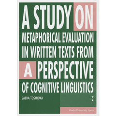 A STUDY ON METAPHORICAL EVALUATION IN WRITTEN TEXTS FROM A PERSPECTIVE OF COGNITIVE L?