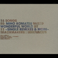 WONDERFUL WORLD ~SINGLE REMIXES & MORE~