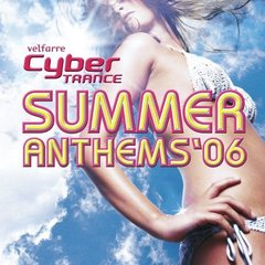 Cyber TRANCE SUMMER ANTHEMS '06