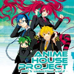 ANIME HOUSE PROJECT ~BOY'S selection vol.2~