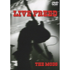 THE MODS/LIVE FREED