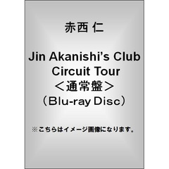 赤西 仁/Jin Akanishi's Club Circuit Tour<通常盤>(Blu-ray Disc)