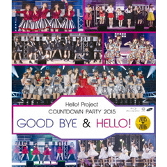 Hello ! Project COUNTDOWN PARTY 2015 ~GOOD BYE&HELLO!~(Blu-ray Disc)