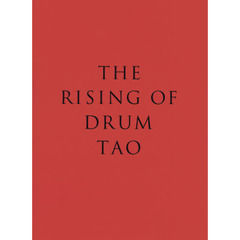 THE RISING OF DRUM TAO