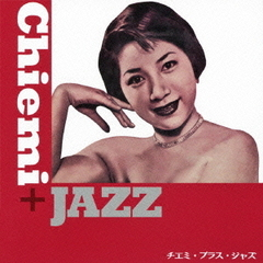Chiemi+Jazz
