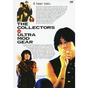 THE COLLECTORS/THE COLLECTORS in ULTRA MOD GEAR