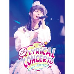 "竹達彩奈/竹達彩奈 LIVE 2016-2017 ""Lyrical Concerto""(Blu-ray Disc)"