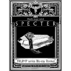 TRUMP series Blu-ray Revival Patch stage vol.6 「SPECTER」(Blu-ray)