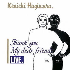 THANK YOU MY DEAR FRIENDS LIVE(SHM-CD)