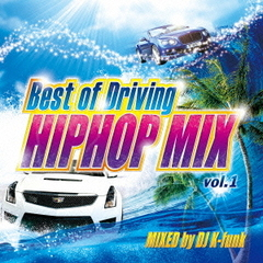 Best of Driving HIPHOP MIX Vol.1 MIXED by DJ K-funk