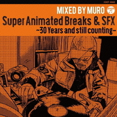 Super Animated Breaks & SFX ~30 Years and still counting~