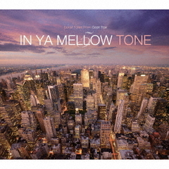 IN YA MELLOW TONE 5 GOON TRAX 10th Anniversary Edition