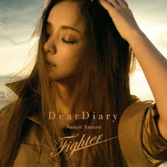 安室奈美恵/Dear Diary/Fighter
