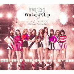 TWICE/Wake Me Up(初回限定盤A/CD+DVD)