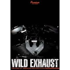 Wild Exhaust The King Of American Motorcycle DVD-BOX