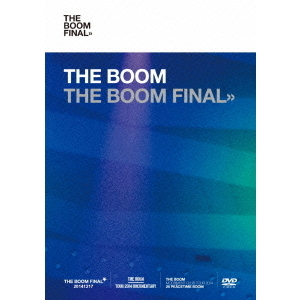 THE BOOM/THE BOOM FINAL <初回限定盤>