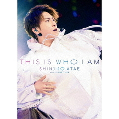 SHINJIRO ATAE (from AAA)/Anniversary Live 『THIS IS WHO I AM』(Blu-ray Disc)