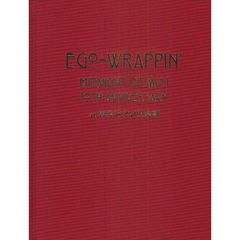 EGO-WRAPPIN' MIDNIGHT DEJAVU 10TH ANNIVERSARY at 東京キネマ倶楽部
