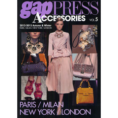 gap PRESS ACCESSORIES VOL.5(2012-2013Autumn & Winter) PARIS,MILAN,NEW YORK,LONDON
