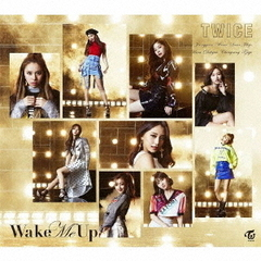 TWICE/Wake Me Up(初回限定盤B/CD+DVD)