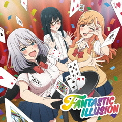 i☆Ris/FANTASTIC ILLUSION(初回生産限定)