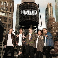 WE ARE DREAM MAKER2(初回限定盤A)