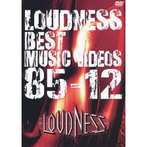 LOUDNESS/BEST MUSIC VIDEOS