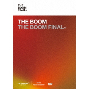 THE BOOM/THE BOOM FINAL <通常盤>