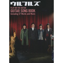 ウルフルズGUITAR SONG BOOK Including 57 Words and Music