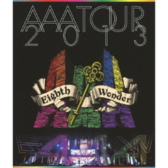 AAA/AAA TOUR 2013 Eighth Wonder(Blu-ray Disc)