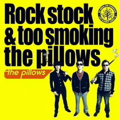 Rock stock & too smoking the pillows