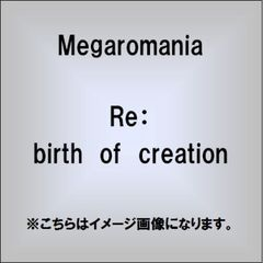 Re:birth of creation