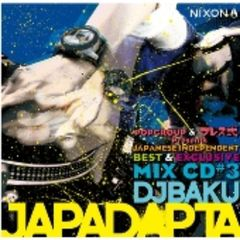 POPGROUP&ブレス式 presents,JAPADAPTA Vol.3 Mixed by DJ BAKU