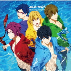 OLDCODEX/TVアニメ「Free!-Dive to the Future-」OP主題歌「Heading to Over」(アニメ盤)<メーカー特典:ポストカードデザインB(橘 真琴・葉月 渚・竜ヶ崎 怜)(京都アニメーション描き下ろしイラスト使用)>