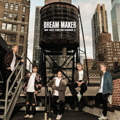 WE ARE DREAM MAKER2