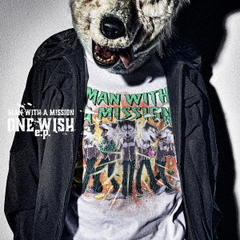 MAN WITH A MISSION/ONE WISH e.p.(初回生産限定盤)