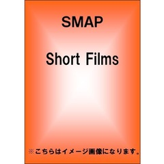 SMAP/Short Films