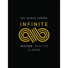 INFINITE/2012 INFINITE CONCERT 「SECOND INVASION」 in JAPAN